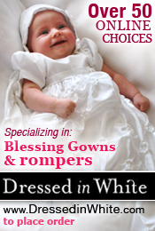 Specializing in Blessing gowns & rompers with Over 50 blessing outfits to choose from