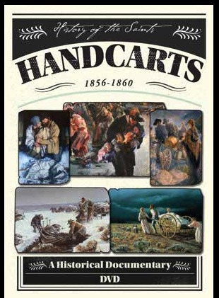 Handcarts 1856-1860: A Historical Documentary