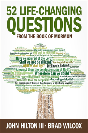 52 Life-Changing Questions from the Book of Mormon
