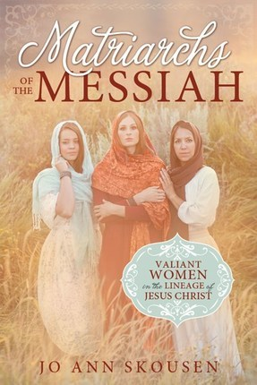 Matriarchs of the Messiah