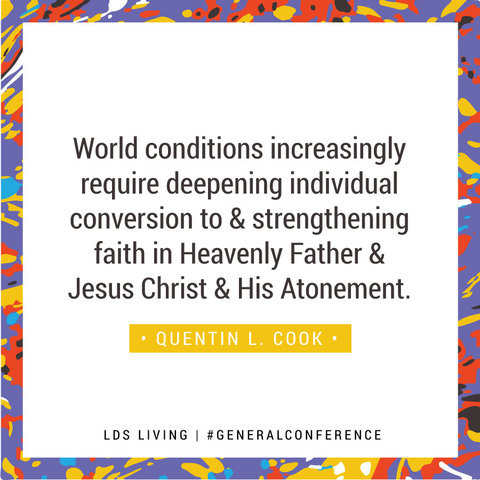 One Powerful Quote From Every Talk This General Conference Lds Living