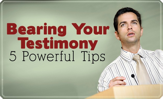 Bearing Your Testimony 5 Powerful Tips Lds Living