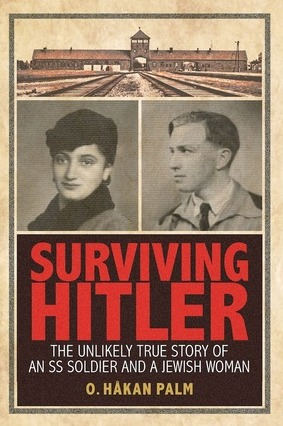 Surviving Hitler: How a Nazi Soldier and a Jewish Survivor Found Each Other and the #LDS Church