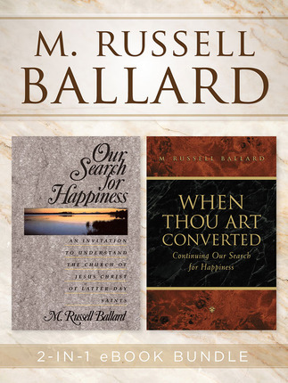 M. Russell Ballard: 2-in-1 eBook Bundle