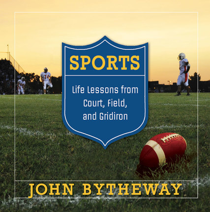 3 Ways Playing High School Football Strengthened My Testimony*