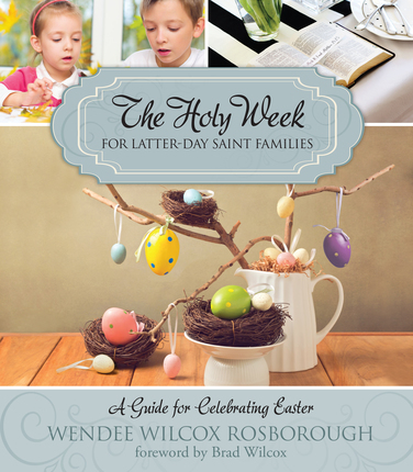 Ideas to Celebrate Easter All Week Long