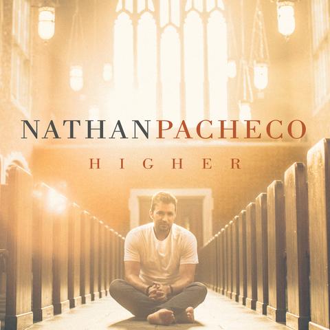 Nathan Pacheco: Higher
