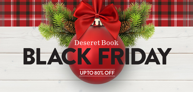 10 amazing black friday deals from deseret book - Black Friday Christmas Decorations