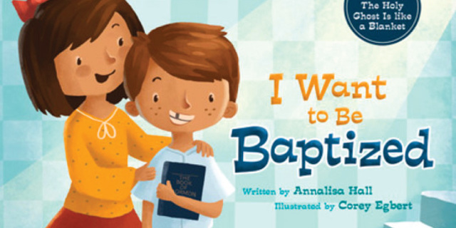 9 Books To Help Children Prepare For Baptism Lds Living
