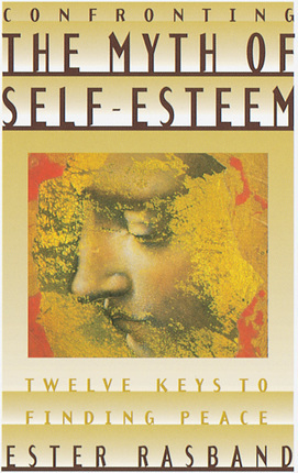 Confronting the Myth of Self Esteem