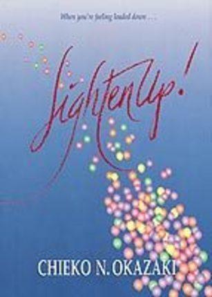 Lighten Up! Finding Real Joy in Life