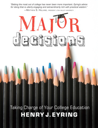 Major Decisions: Taking Charge of Your College Education