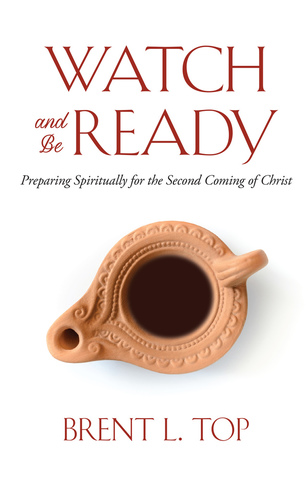 Watch and Be Ready: Preparing Spiritually for the Second Coming of Christ