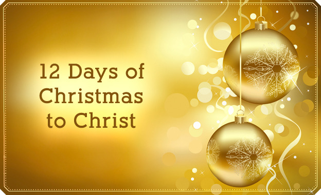 12 Days Before Christmas.12 Days Of Christmas To Christ Lds Living