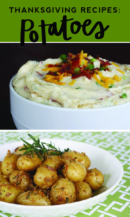 You will love these Thanksgiving potatoe recipes from LDS Living!