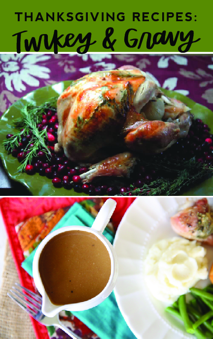 You will love these Thanksgiving turkey and gravy recipes from LDS Living!