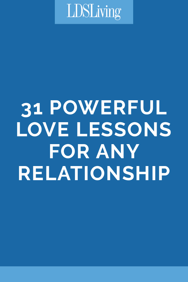 31 Powerful Love Lessons for Any Relationship