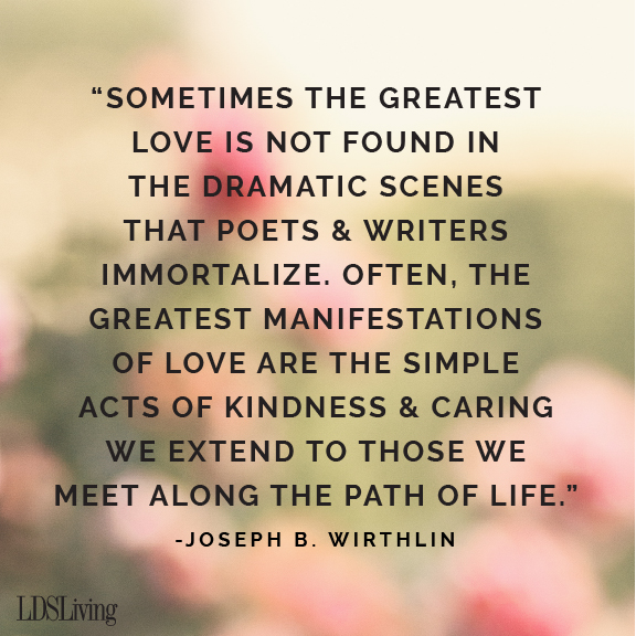 15 Lds Quotes To Share With Your Loved Ones On Valentine S Day Lds