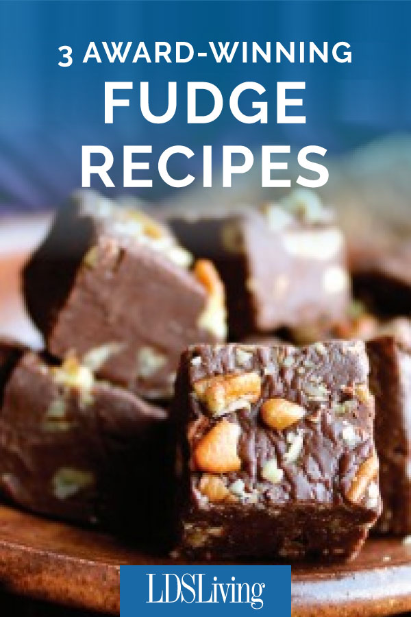 3 Best Fudge Recipes (LDS Living Cook-Off Winners)