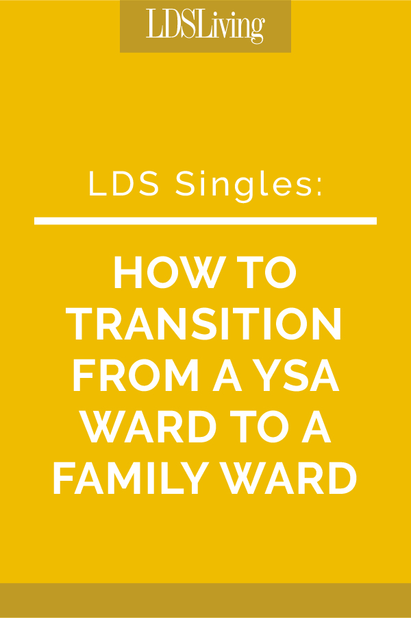 As a seasoned YSA ward-goer, I have realized that as much as we all want to be married, there are quite a few of us who dread going to a family ward. Find out why and how to set aside those fears if you have them, too.
