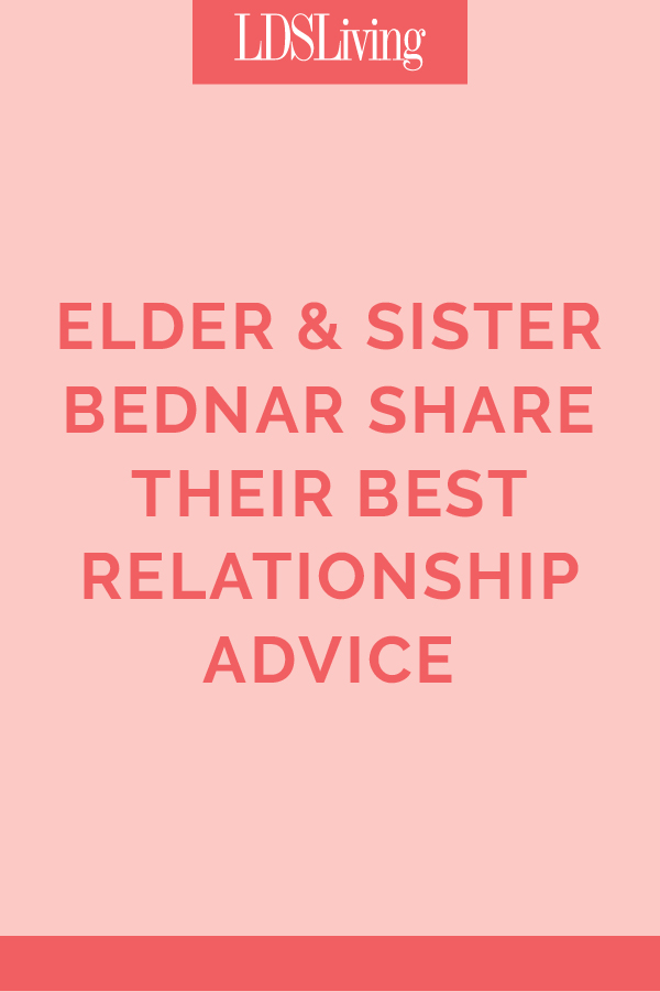 Elder & Sister Bednar Share Their Best Relationship Advice