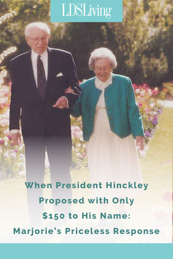 Before marrying Marjorie, even President Hinckley had some concerns about his personal financial situation. We can all take comfort from his and his wife's faith to move forward, no matter the circumstance and to trust that the Lord would provide.