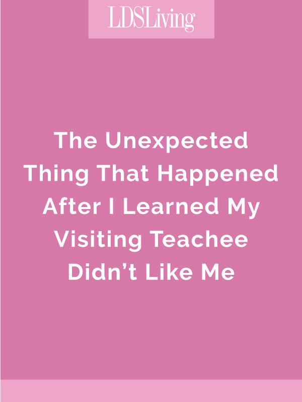The Unexpected Thing That Happened After I Learned My Visiting Teachee Didn't Like Me