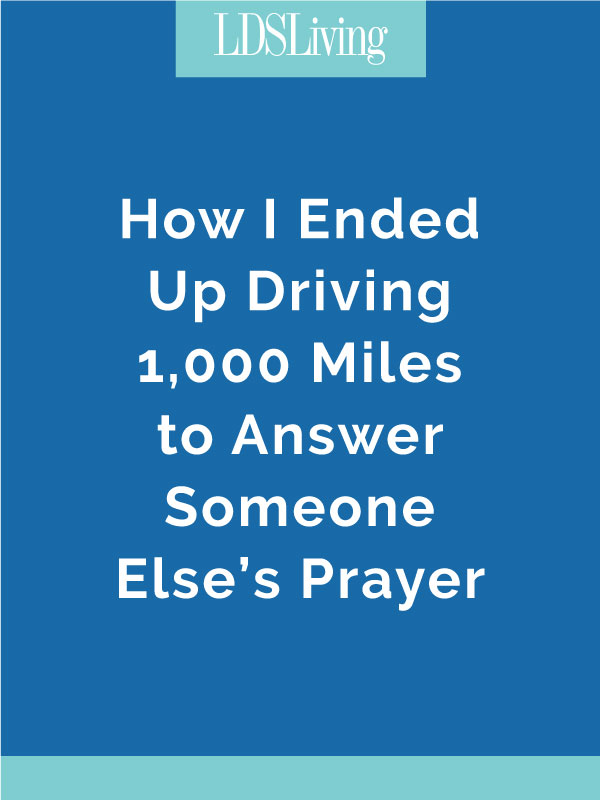 My journey of a thousand miles started in May of 2015, when an unexpected and seemingly crazy prompting sent me on a journey of over 1,000 miles.