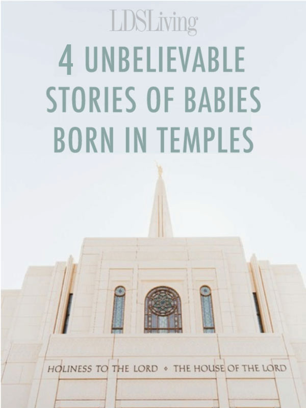 A brand new baby is an amazing event, but it's even more amazing when that new baby is born in the temple. Check out these remarkable stories of four babies who were born in LDS temples.