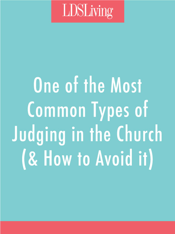 One of the Most Common Types of Judging in the Church (& How to Avoid It)