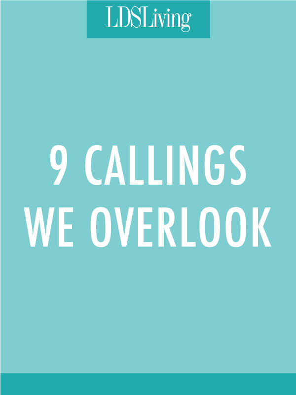 9 Callings We Overlook
