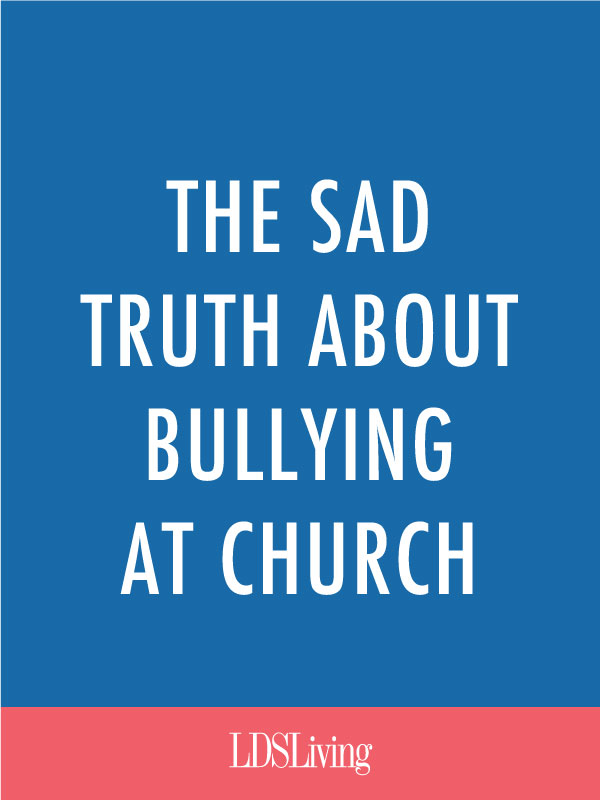 Church is supposed to be a safe place for our children. Bullying is something that only happens at school, right? Unfortunately, there's a sad truth behind bullying at church.