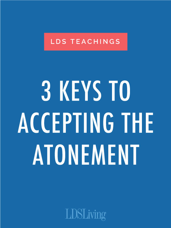 The Atonement should be a central part of our lives, but sometimes we don't quite understand it or know how to fully use it. Here are a few suggestions.