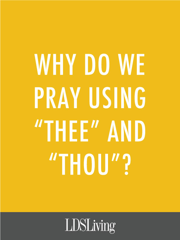 Did you know that languages outside of English frequently use familiar terms in prayer? Learn why English speakers tend to use more formal prayer language, and tell us if you do, too.
