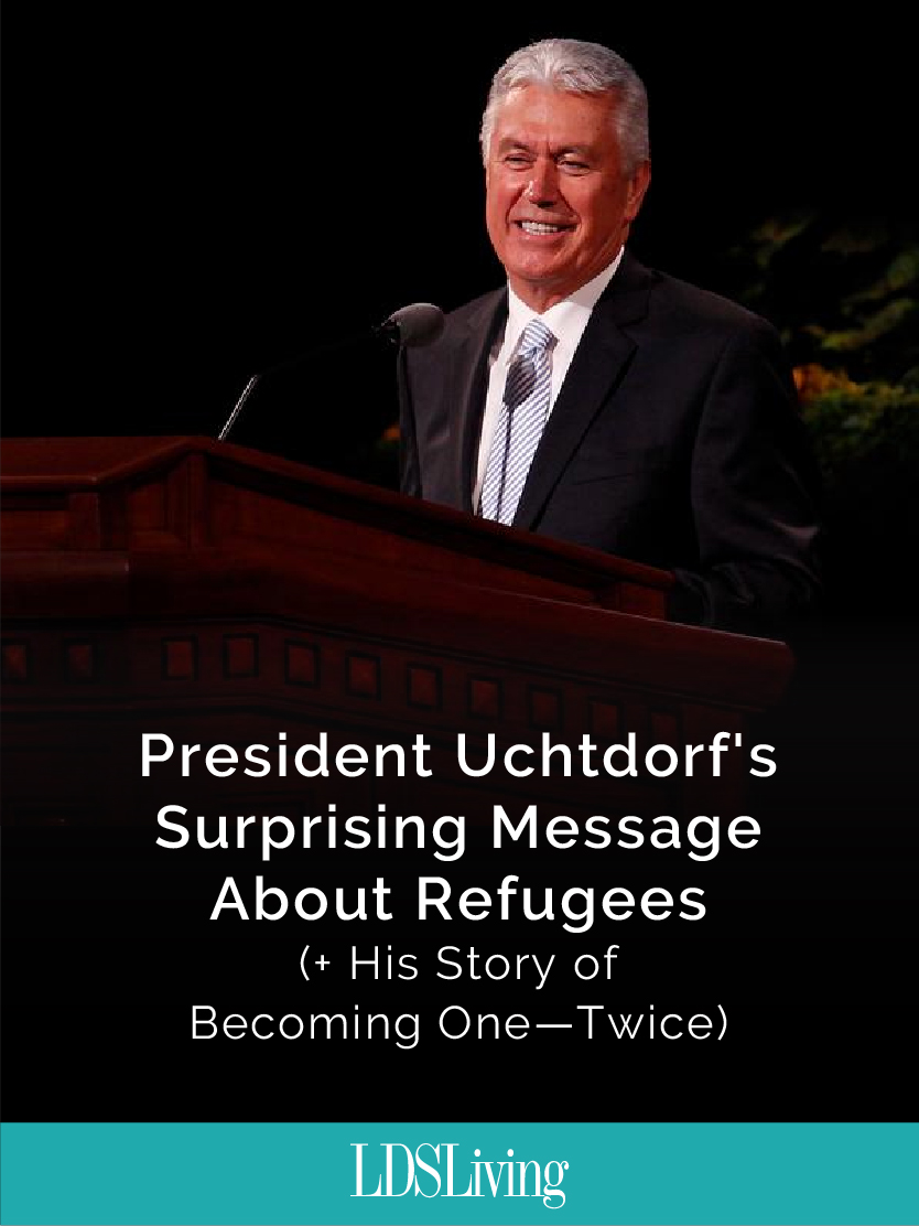 President Dieter F. Uchtdorf's insights into Church history and his experience as a refugee might change the way you think of refugees and current political issues.