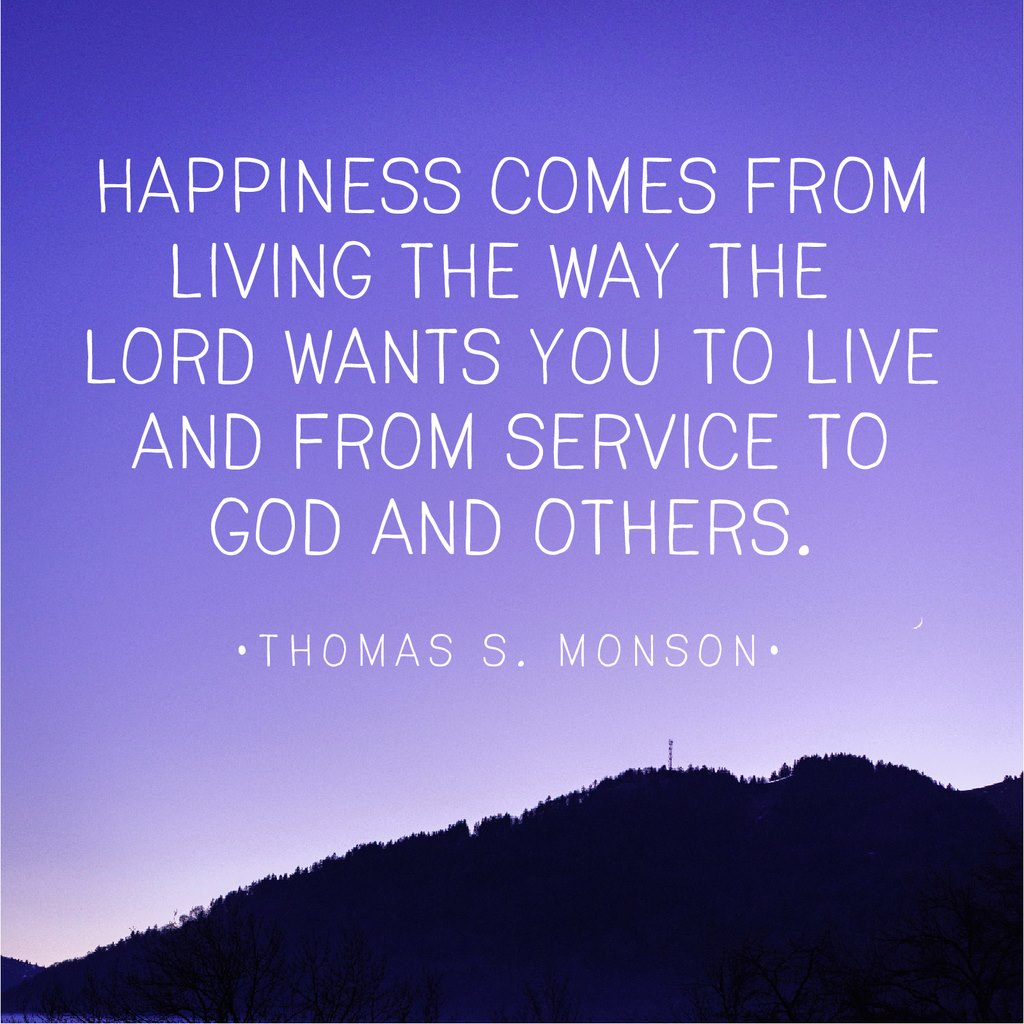 lds quotes to help you lasting happiness lds living